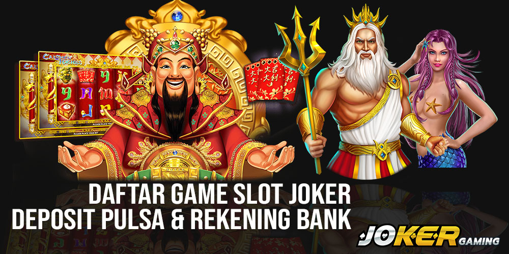 Daftar Game Slot Joker
