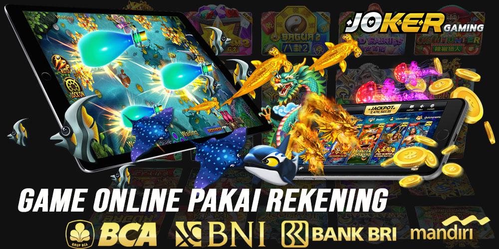 Game Online Pakai Rekening