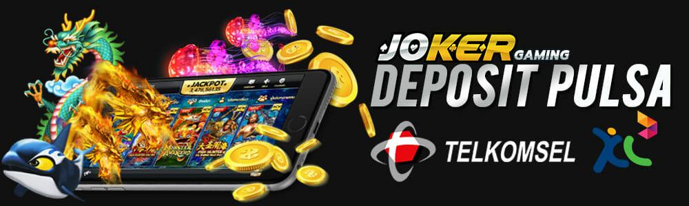 Slot Joker123 Deposit Pulsa