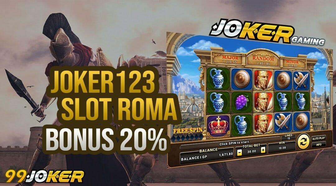 Cara Menang Main Slot Joker Roma