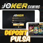 Joker Online Deposit Pulsa