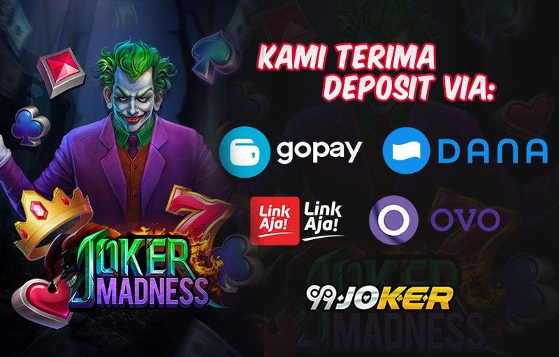 Daftar Joker Slot Deposit Dana OVO GOPAY dan LINKAJA
